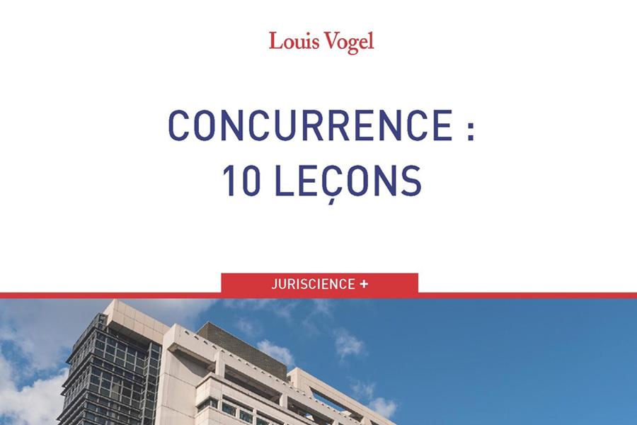 VOGEL&VOGEL • CONCURRENCE 10 LEÇONS