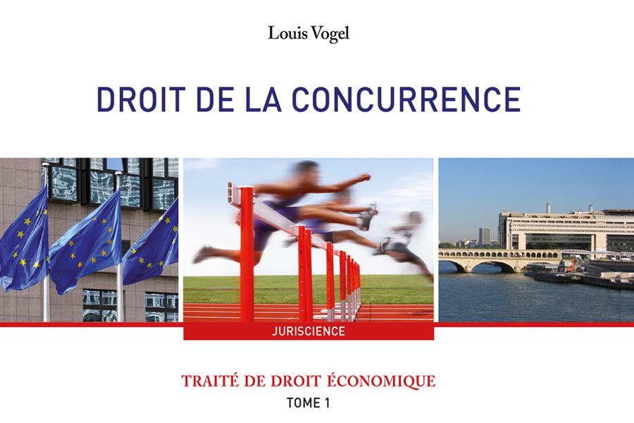VOGEL&VOGEL • DROIT DE LA CONCCURENCE